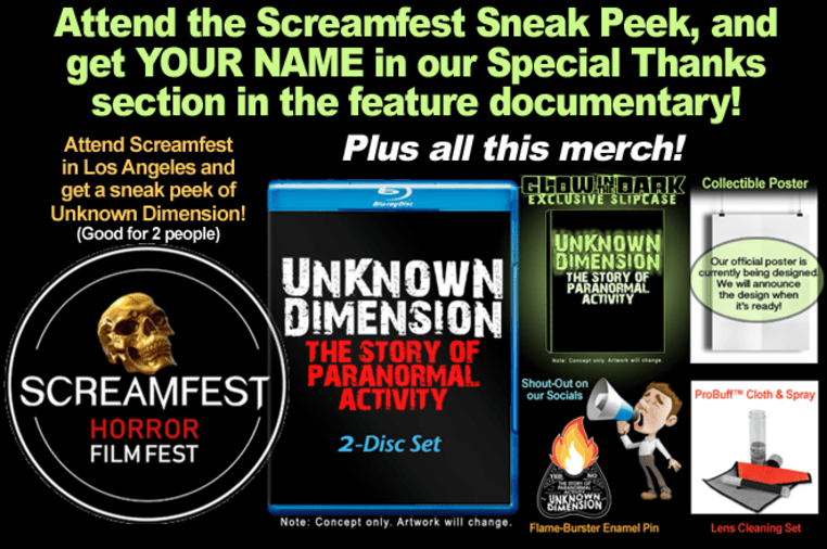 Unknown Dimension: The Paranormal Activity Story   Indiegogo